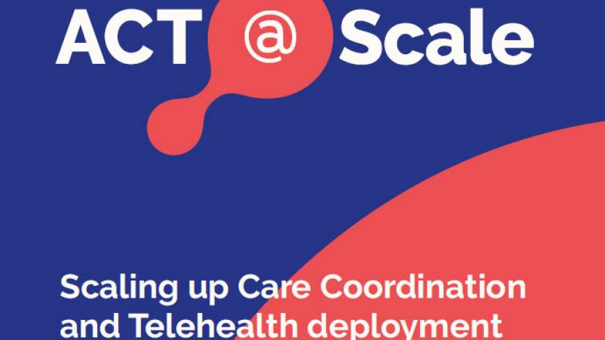 ACT@Scale uses Maturity Model to deploy Integrated Care
