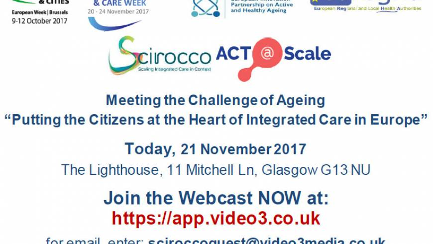"""Join live Webcast NOW """"Putting the Citizens at the Heart of Integrated Care in Europe"""""""
