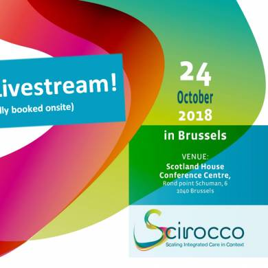 Join us via Livestream! SCIROCCO Final Conference on scaling up of integrated care in Europe, 24 Oct 2018 in Brussels